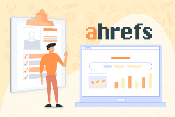 11 Amazing Benefits of Ahrefs for your Website